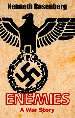 Enemies A War Story by Kenneth Rosenberg is the storiy of two young German-American men who get caught up in circumstances beyond their control during WWII.