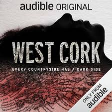 West Cork #audible #history #truecrime