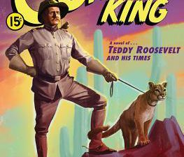 Teddy Roosevelt The perilous adventures of the Cowboy King by Jerome Charyn